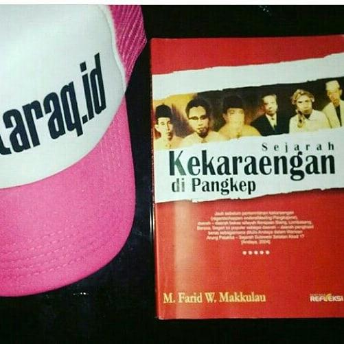 """Buku """"Sejarah Kekaraengan di Pangkep"""" karya Etta Adil (M. Farid W Makkulau)."""